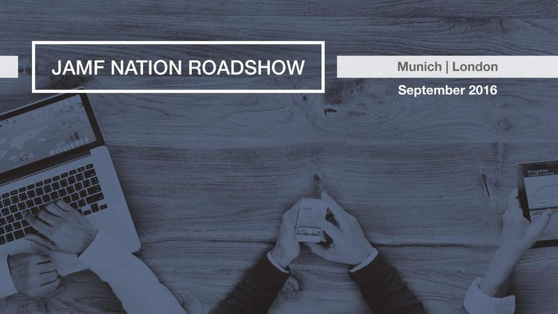 Join us in Munich or London and learn how to best manage Mac, iPad, and iPhone.
