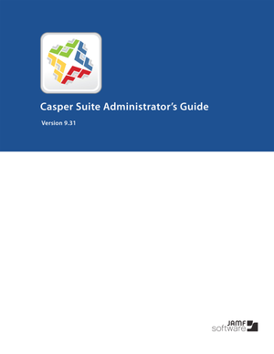 Casper Suite 9.31 Administrators-Guide