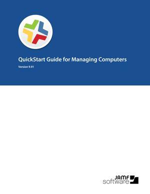 Casper Suite 9.91 QuickStart Guide for Managing Computers