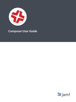 Composer User Guide | Jamf