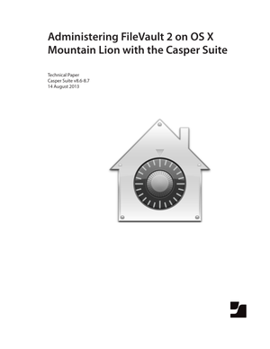 Administering FileVault 2 on OS X Mountain Lion with the Casper Suite v8.6-8.7