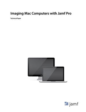 Imaging Mac Computers with Jamf Pro cover