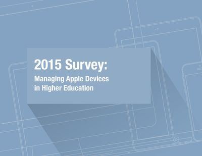 2015 Survey: Managing Apple Devices in Higher Education